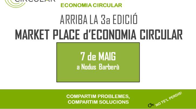 3a Edició Del Market Place D'Economia Circular De Vallès Circular