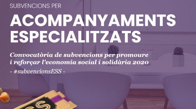 Subvenció Enfortim L'ESS – Acompanyaments Especialitzats