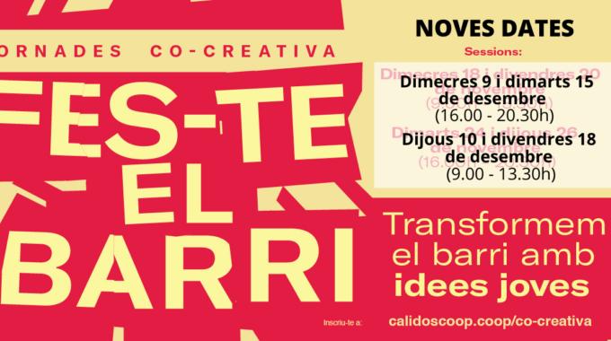 Jornades Co-creativa. Transformem El Barri Amb Idees Joves!