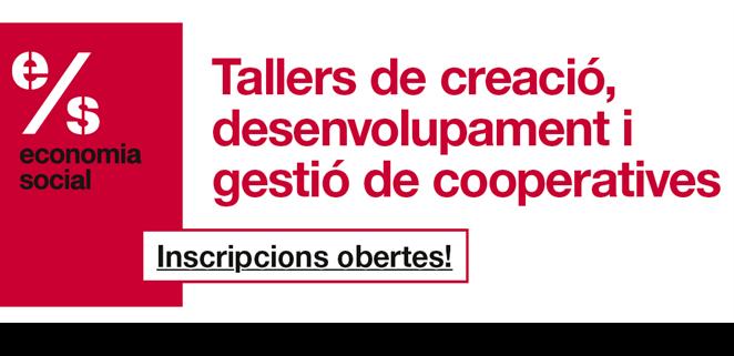 Nova Edició Dels Tallers Virtuals – Formació En Creació, Desenvolupament I Gestió De Cooperatives